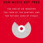 9780525426615_How_Music_Got_Free